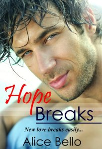 HOPE BREAKS - REVIEW - COVER - Alice Bello