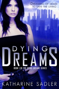 Dying Dreams Series Book One