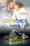 """Comeback"" Portland Storm Series, Book Six, **Available January 15, 2015**"