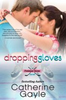"""Dropping Gloves"" Portland Storm, Book SEVEN **Available on April 23, 2015**"