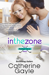 """In The Zone"" Portland Storm Series, Book FIVE"